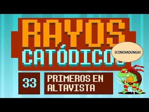 Rayos Catódicos - Episodio 33: Primeros en Altavista