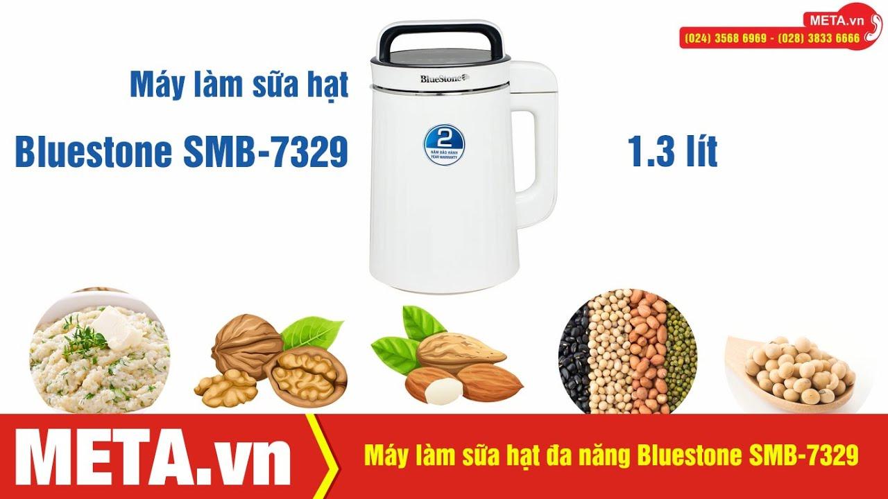 Máy làm sữa hạt đa năng Bluestone SMB-7329 (1.3 lít) nấu cháo, soup | META.vn
