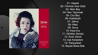 Sema Moritz - Fikrimin İnce Gülü