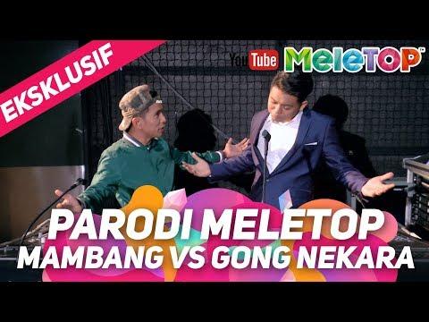 Parodi MeleTOP Mambang vs Gong Nekara | Bell Ngasri & Zukie