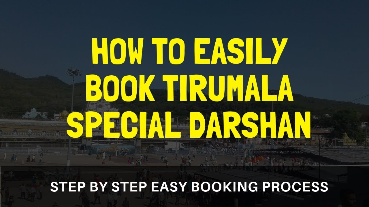 Tirumala Special Entry Darshan (Rs  300) Availability Chart | Online