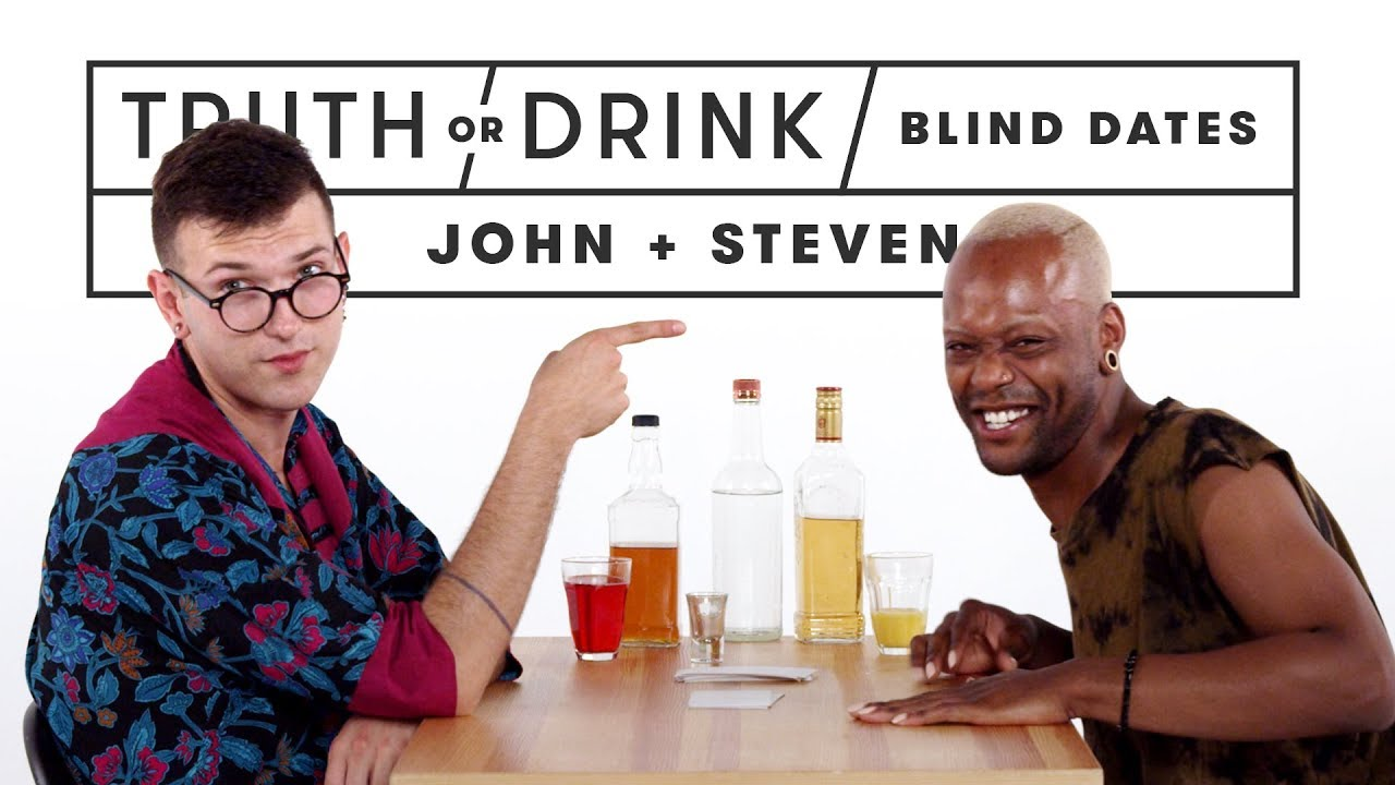 Blind Dates Play Truth or Drink (John & Steven)   Truth or Drink   Cut
