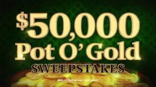 $50,000 Pot O' Gold Sweepstakes