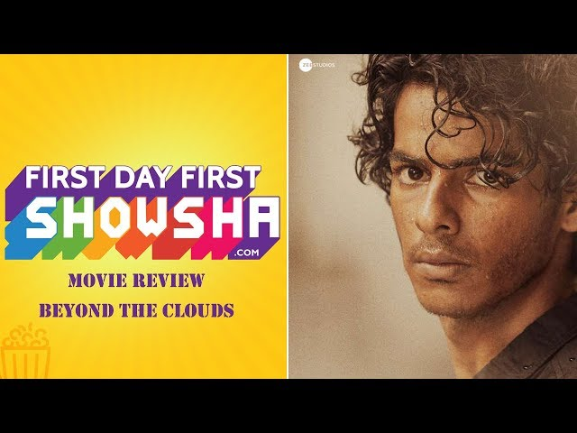 First Day First Showsha: Beyond the Clouds | Movie Review