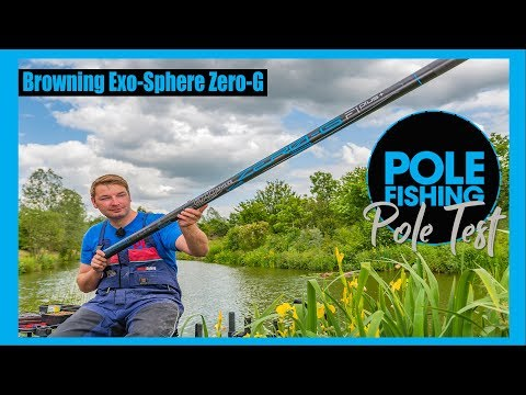 Pole Test: Browning Exo-Sphere Zero-G 17m Pole