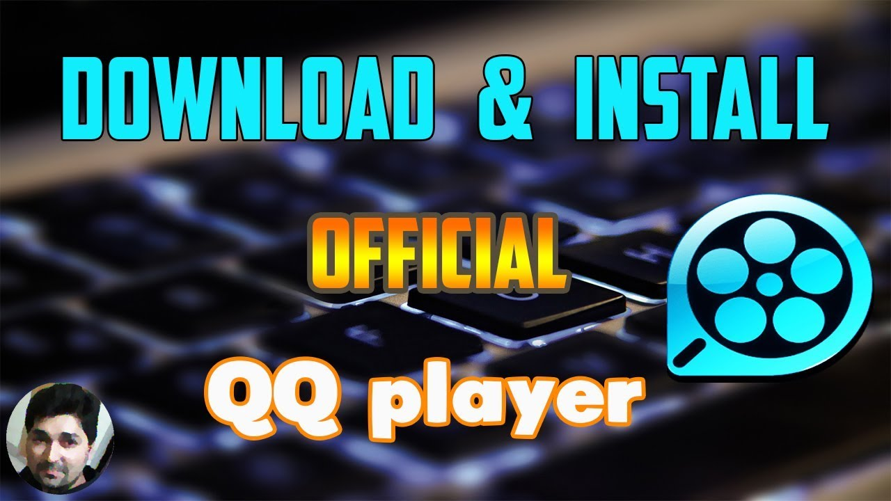 How to download QQ player ǀ Official English Version - YouTube