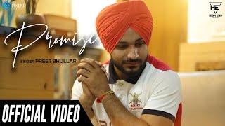 Promise (Official Video)   Preet Bhullar   High End Recordz   New Punjabi Song 2019