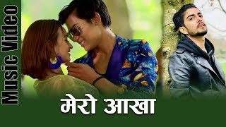 Mero Aakha || Nishan Bhattarai  Ft. Garima Kc ||Avishek/Karishma