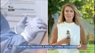 Stirile Kanal D (31.08.2021) - Cum se fac inscrierile pentru loteria vaccinatilor? | Editie de pranz