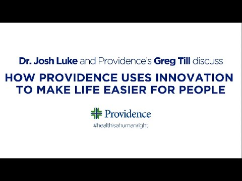 How Providence uses innovation to make life easier for people with Greg Till