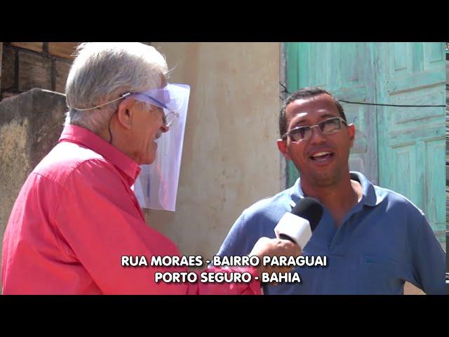 Cadê a Prefeitura? Rua Moraes   Bairro Paraguai   Porto Seguro   Bahia
