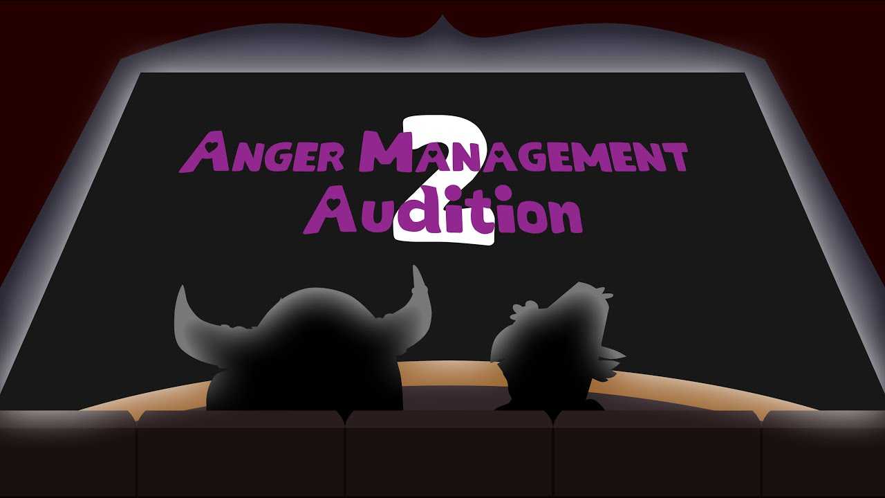 Anger Management 2 Audition