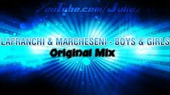 Lafranchi & Marchesini - Boys and Girls (Original Mix) + Download