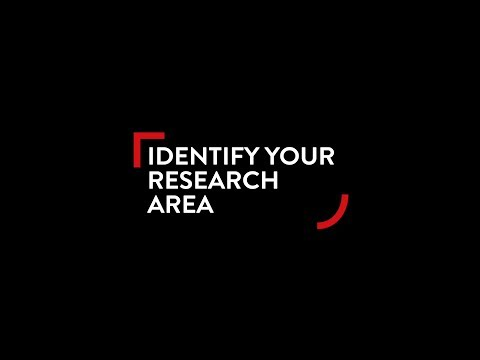 PhD - Identify your RESEARCH AREA