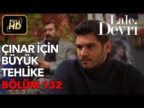 Lale Devri 132. Bölüm / Full HD (Tek Parça)