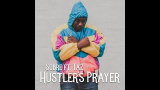 Sobre ft Taz - Hustler's Prayer - music Video