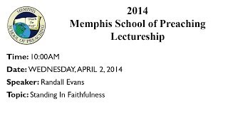 10:00AM - Standing In Faithfulness - Randall Evans