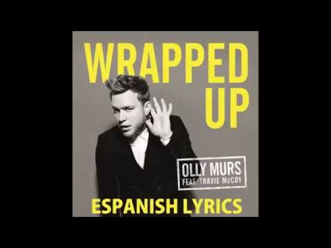 Olly Murs - Wrapped Up ft. Travie McCoy (Lyric Video) (Español - Ingles)