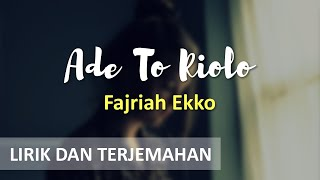 LAGU BUGIS - Ade To Riolo vocal Fajriah Ekko (Lirik & Terjemahan Bahasa Indonesia) creative+