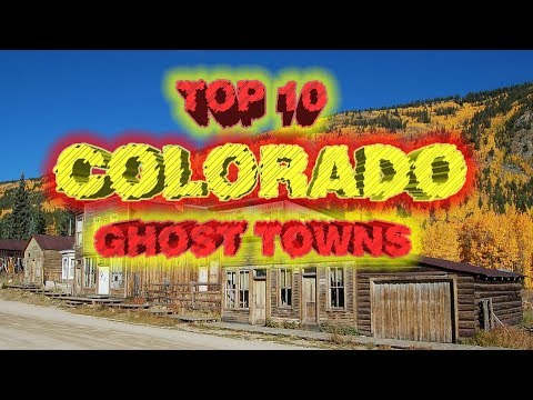 👻Top 10 Colorado Ghost Towns. A Few Are Still Standing.