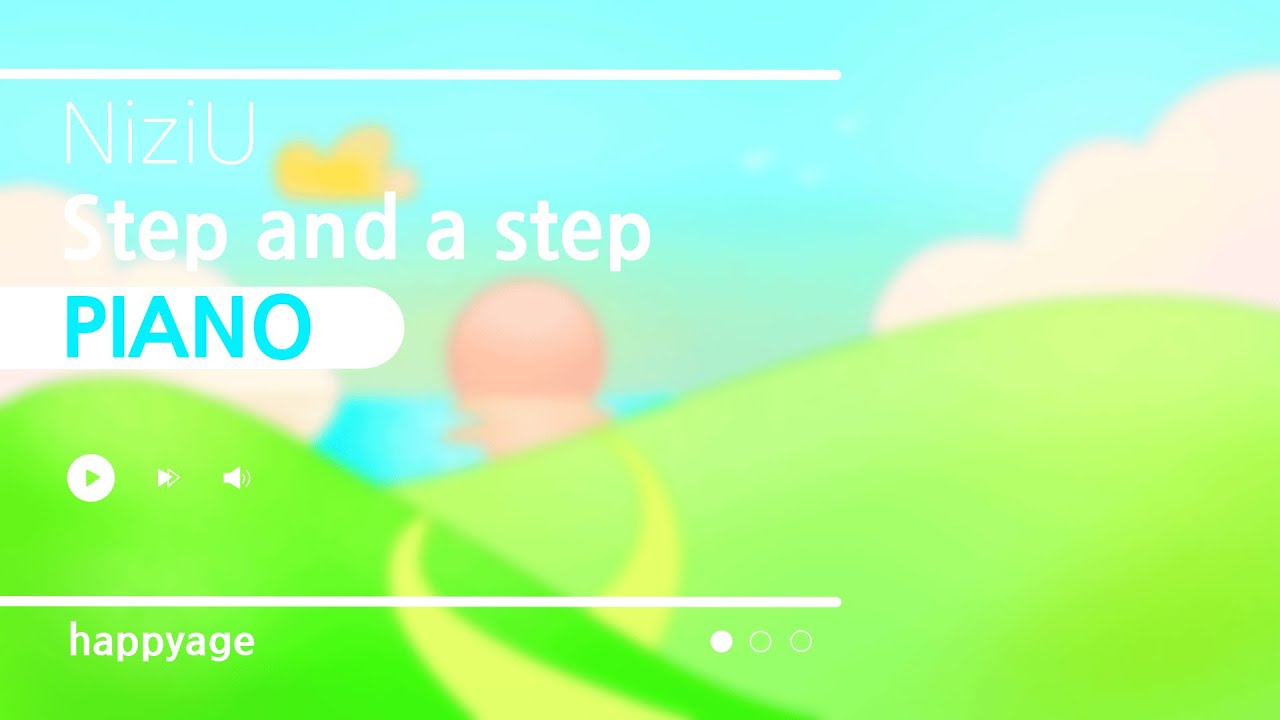 "「Step and a step」 NiziU 【ピアノBGM】   ""Step and a step"" NiziU [Piano]"
