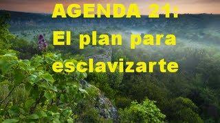 Agenda 21: El plan para esclavizarte