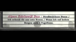 2 Ich schenk dir nur rote Rosen   Alpen Edelweiß Duo