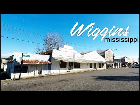 Wiggins Mississippi Downtown Tour