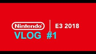Vblog 1 Hablemos del E3 2018 , nintendo