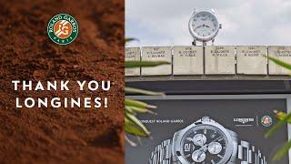 Thank you Longines ! | Roland Garros 2018