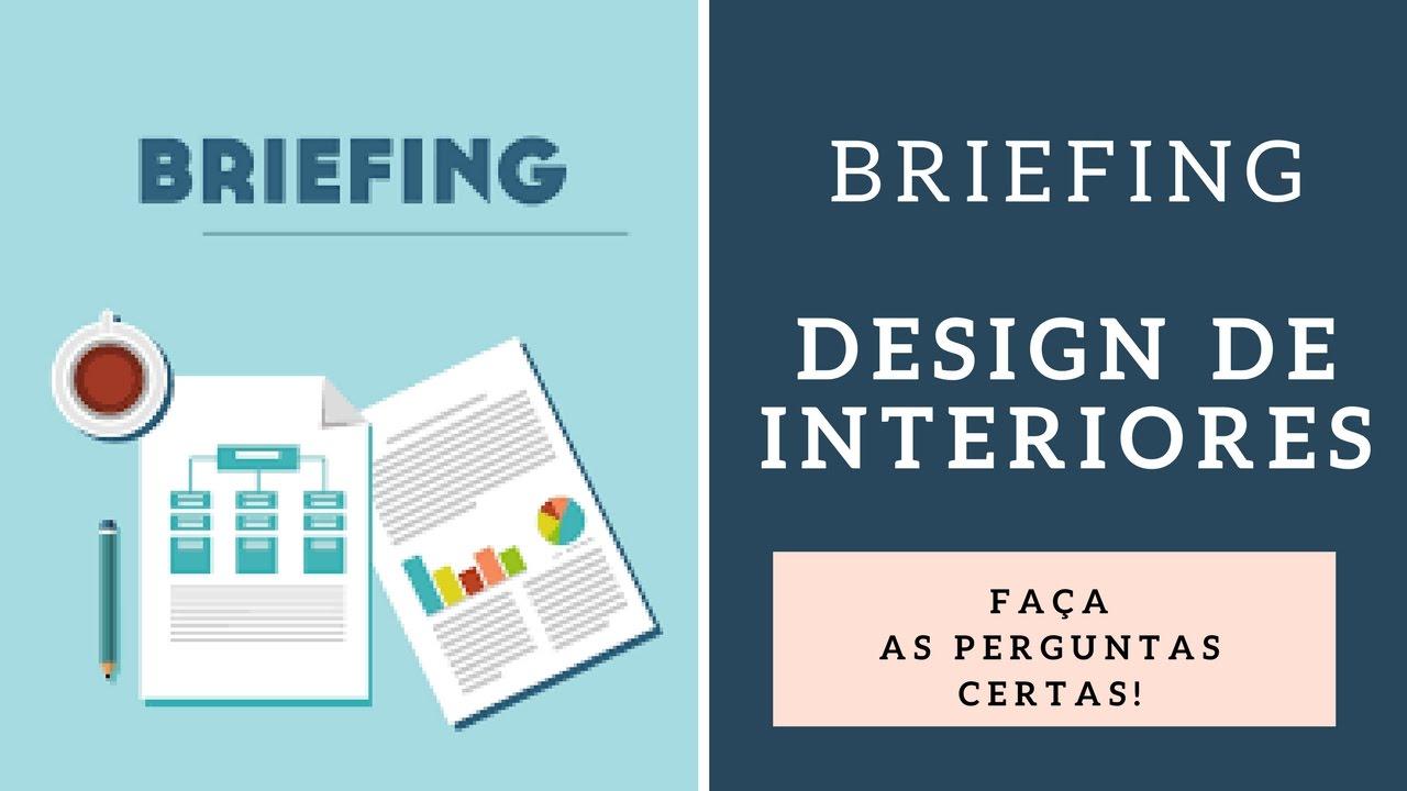 Como Fazer Um Briefing Design De Interiores