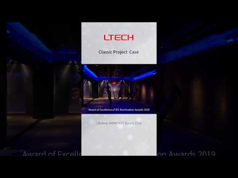 LTECH project case | IES Illumination Awards winner, SMARTASS Sports Club (Ukraine)