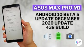 ASUS MAX PRO M1 ANDROID 10 BETA 5 UPDATE FULL REVIEW   ANDROID 10 BETA 5   THE ANDROID RUSH