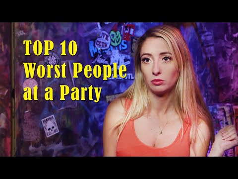 Top Ten Worst People You'll Meet at a Party | Lauren Francesca | Lauren Francesca