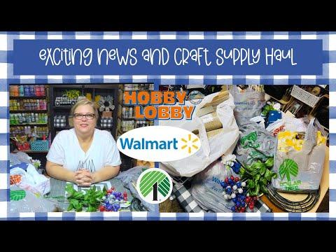 💕Exciting News!!! Craft Supplies Haul | 6.26.2021 | Dollar Tree | Hobby Lobby | Walmart | Michaels