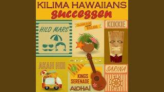 Oude Kilima successen:Kussen van Hawaii / Onder de sterrenhemel van Hawaii / Kings serenade /...