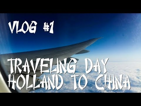 Traveling day Holland to beijing China vlog #1