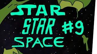 StarStarSpace #9 – Im Weltraum hört dich niemand schreien