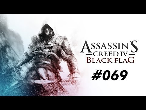Let`s Play [ Assassin`s Creed 4 ] #069 Die Royal Fortune [PC] - AC IV - Black Flag