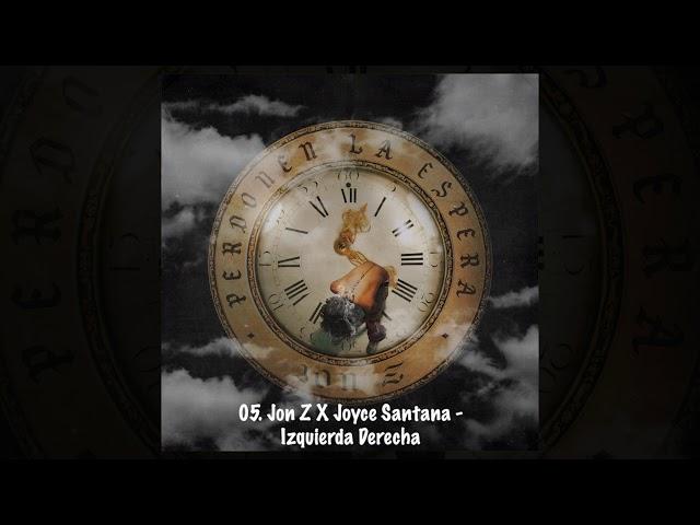 05 Jon Z X Joyce Santana Izquierda Derecha