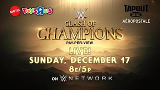 WWE Clash of Champions - Dec. 17 on WWE Network