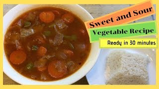 Sweet and Sour Vegetable Recipe | Quick & Easy | Ready in 30 Minutes