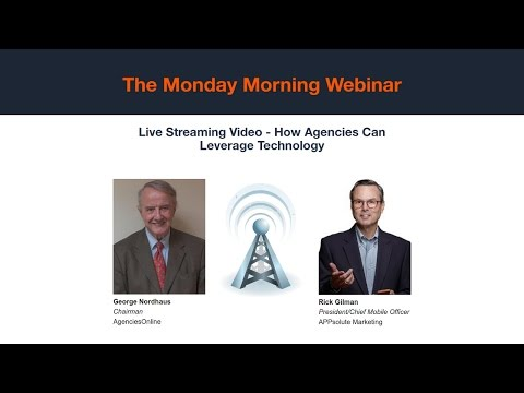 Monday Morning: Live Streaming Video - How Agencies Can Leverage Technology