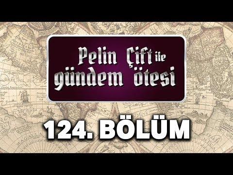 Pelin Çift Ile Gündem Ötesi 124. Bölüm - Osmanlı İmparatorluğu'nun Sonu