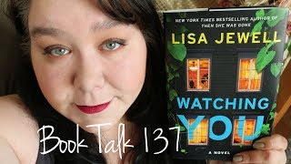 Book Talk 137 - Watching You By Lisa Jewell