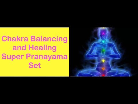 Chakra Balancing and Healing Super Yoga Pranayama Set
