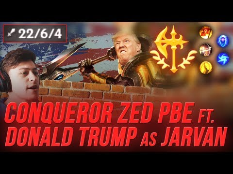 LL Stylish - CONQUEROR ZED PBE ft. DONALD TRUMP JARVAN