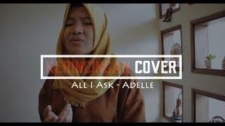 ALL I ASK - ADELE/ VatayaCamelia [COVER LAGU]