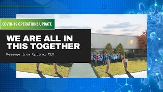 Optimax COVID-19 Update 3/20/20- We are all in this together