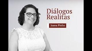 Diálogos Realitas: Joana Pinho
